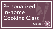 Personalized Cooking Classes